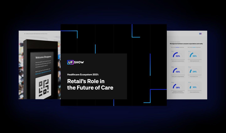 UPshow_RetailHealthcare_Report